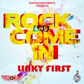 Rock & Come In - Linky First