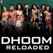 Dhoom Reloaded - Single