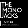 Tablou (Platonic Scale Remix) - Single, The Mono Jacks