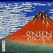 Onsen Escape - Japanese Traditional Music, Koto and Bamboo Flute Songs from Japan