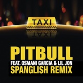 [Download] El Taxi (feat. Lil Jon & Osmani Garcia) [Spanglish Version] MP3