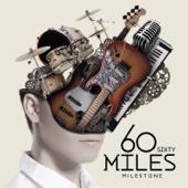 Sixty Miles - หากฉันตาย artwork