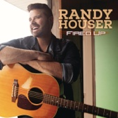 We Went - Randy Houser