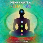 Cosmic Chants for 7 Chakras