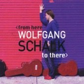 From Here to There, Wolfgang Schalk