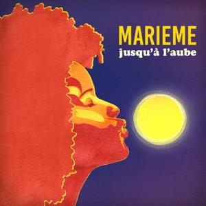 Marieme - Jusqu'à l'aube