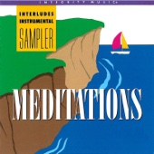 Meditations: Instrumental by Interludes - Integrity Worship Musicians