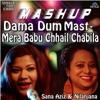 Dama Dum / Chhail Chhabila (Mashup)