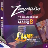 It's All About Jesus: The Second Coming Season 8 (Live) - Zimpraise