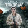 Sammy Wilk - Ready For War