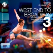 David Plumpton - West End to Broadway 3 Inspirational Ballet Class Music  artwork