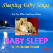 Baby Sleep With Ocean Sounds (One Hour of Non Stop Sleeping Music)