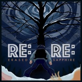 "Re:Re: (From ""Erased"") [feat. Y. Chang] - Sapphire"