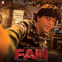 Fan (Original Motion Picture Soundtrack) - Nakash Aziz