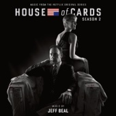 House of Cards: Season 2 (Music from the Netflix Original Series) - Jeff Beal