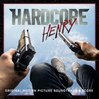 Hardcore Henry  - Official Soundtrack