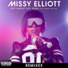 WTF (Where They From) [feat. Pharrell Williams] [Remixes] - EP, Missy Elliott