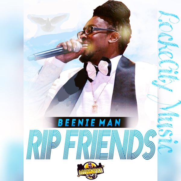 RIP Friends – Single – Beenie Man