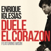 Enrique Iglesias - DUELE EL CORAZON (feat. Wisin) illustration