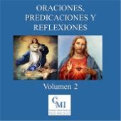 Oraciones, Predicaciones y Reflexiones, Vol. 2
