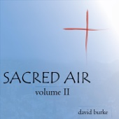 Sacred Air, Vol. II