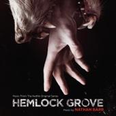 Hemlock Grove - Nathan Barr