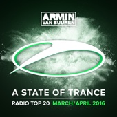A State of Trance Radio: Top 20 - March / April 2016 cover art
