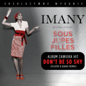 Don't Be so Shy (Filatov & Karas Remix) - Imany