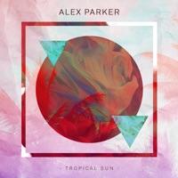 Alex Parker - Tropical Sun