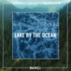 Lake by the Ocean - Single