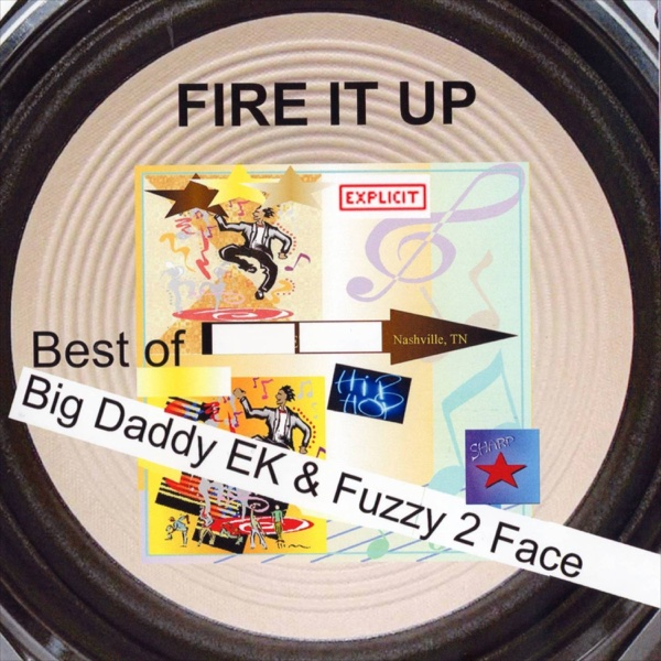 Fire It Up | Big Daddy EK