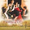 The Emperor's Club (Original Motion Picture Soundtrack), James Newton Howard