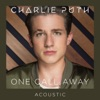 One Call Away (Acoustic) - Single, Charlie Puth