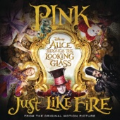 "Just Like Fire (From ""Alice Through the Looking Glass"")"