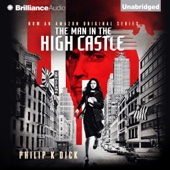 Philip K. Dick - The Man in the High Castle (Unabridged)  artwork
