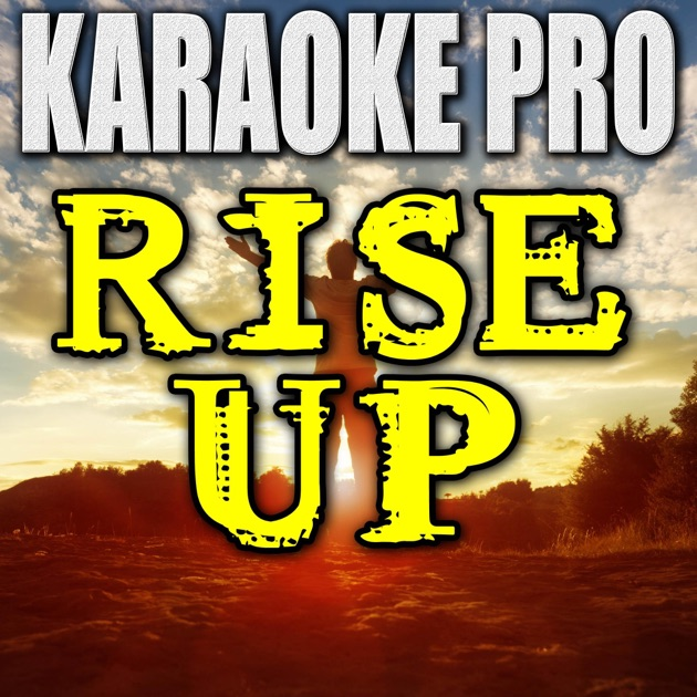 Rise Up Andra Day: Rise Up (Originally Performed By Andra Day) [Instrumental