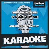 Stand by Me (Originally Performed by Ben E. King) [Karaoke Version]