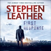 Stephen Leather - First Response (Unabridged) artwork