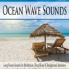 Ocean Wave Sounds Long Ocean Sounds for Meditation Deep Sleep Background Ambience