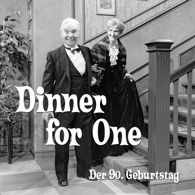 der 90 geburtstag oder dinner for one in itunes
