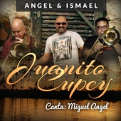 Juanito Cupey (feat. Miguel Angel)