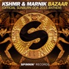 Bazaar (Official Sunburn Goa 2015 Anthem) - Single