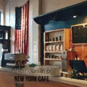Afternoon in a New York Cafe