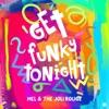 Get funky tonight (Radio Edit)