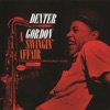 (It Will Have To Do) Until The Real Thing Comes Along (Digitally Remastered 05)  - Dexter Gordon