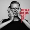 Get Up (Deluxe), Bryan Adams