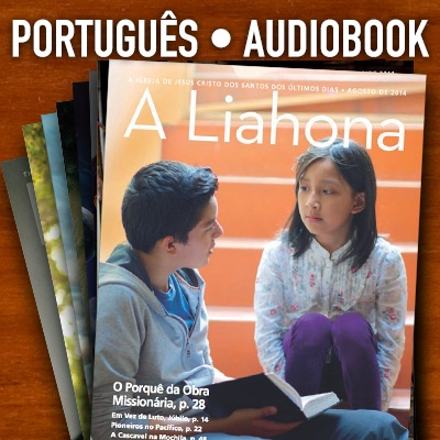 The Liahona | AAC | PORTUGUESE