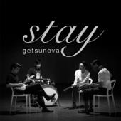 Getsunova - Stay (เพลงประกอบซีรีส์