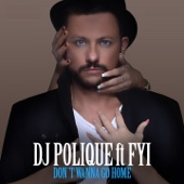 [İndir] Don't Wanna Go Home (DJ Edit) [feat. FYI] MP3