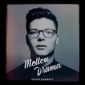 Kevin Garrett - Mellow Drama - EP artwork